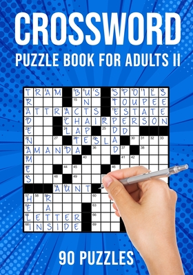 Crossword Puzzle Book for Adults II: Cross Word Activity Puzzlebook - 90 Puzzles (US Version) - Publishing, Puzzle King