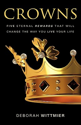 Crowns - Wittmier, Deborah