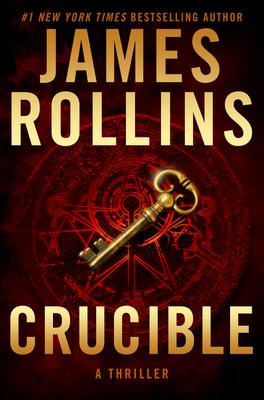 Crucible: A Thriller - Rollins, James