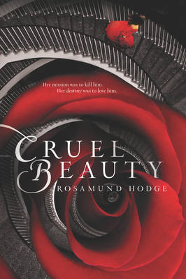 Cruel Beauty - Hodge, Rosamund