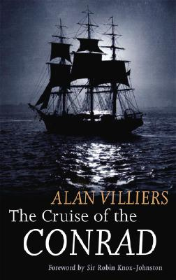 Cruise of the Conrad - Villiers, Alan John