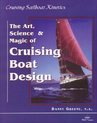 Cruising Sailboat Kinetics - Greene, Danny