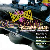 Crunch Blade Jam: Workout Music for All Kinds of Skaters - Various Artists