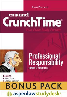 Crunchtime: Professional Responsibility 2010 Studydesk Bonus Pack - Moliterno