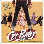 Cry-Baby: The Musical [Original Studio Cast Recording]