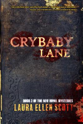 Crybaby Lane: The New Royal Mysteries Book 2 - Scott, Laura Ellen