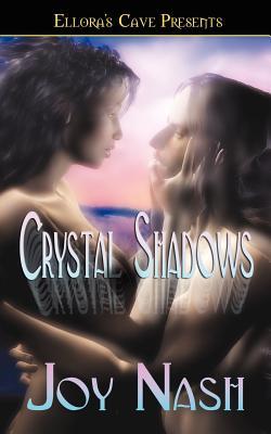 Crystal Shadows - Nash, Joy