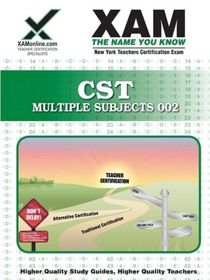 CST Multi-Subject Teacher Certification Exam: NYSTCE 002 - Wynne, Sharon A