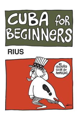 Cuba for Beginners - Del Rio, Eduardo, and Rius