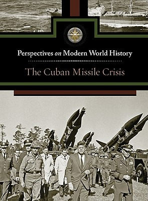 Cuban Missile Crisis - Immell, Myra, and Gale Editor (Editor)