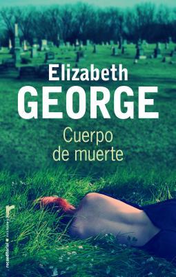 Cuerpo de Muerte - George, Elizabeth A