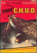 Cult Fiction: C.H.U.D.