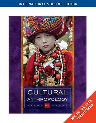 Cultural Anthropology - Nanda, Serena, and Warms, Richard L.