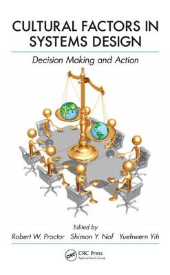 Cultural Factors in Systems Design: Decision Making and Action - Proctor, Robert W