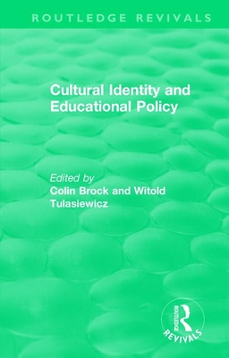 Cultural Identity and Educational Policy - Brock, Colin (Editor), and Tulasiewicz, Witold (Editor)