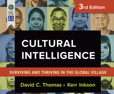 Cultural Intelligence: Living and Working Globally (2nd Ed., Revised and Updated) - Thomas, David C, Dr.