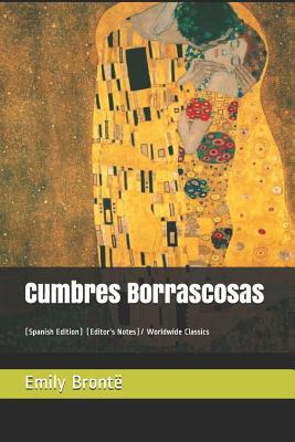 Cumbres Borrascosas: (spanish Edition) (Editor's Notes)/ Worldwide Classics - Bront