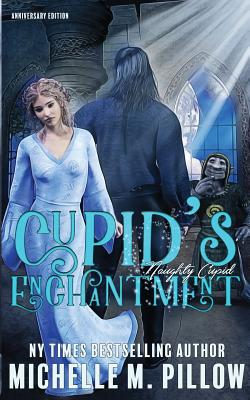 Cupid's Enchantment: Anniversary Edition - Pillow, Michelle M