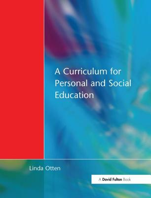 Curriculum for Personal and Social Education - Otten, Linda