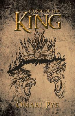 Curse of the King - Pye, Omari