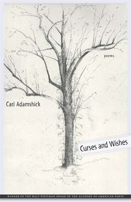 Curses and Wishes: Poems - Adamshick, Carl