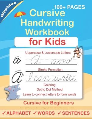 Cursive Handwriting Workbook For Kids: Cursive for beginners workbook. Cursive letter tracing book. Cursive writing practice book to learn writing in cursive - Lalgudi, Sujatha