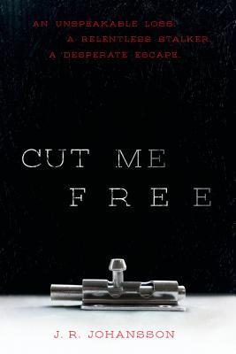 Cut Me Free - Johansson, J R