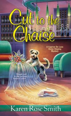 Cut to the Chaise - Smith, Karen Rose