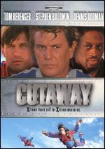 Cutaway [WS]