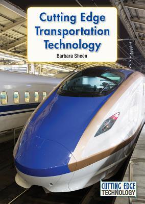 Cutting Edge Transportation Technology - Sheen, Barbara
