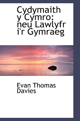 Cydymaith y Cymro: Neu Lawlyfr I'r Gymraeg - Davies, Evan Thomas