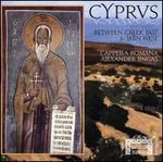 Cyprus: Between Greek East & Latin West