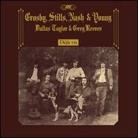 Déjà Vu [50th Anniversary] - Crosby, Stills, Nash & Young