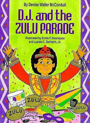 D. J. and the Zulu Parade - McConduit, Denise