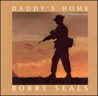 Daddy's Home - Bobby Seals