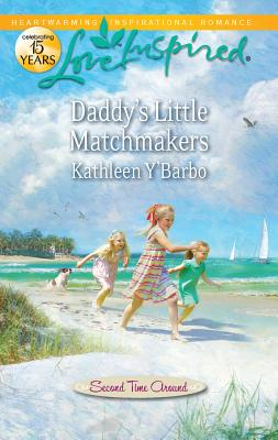 Daddy's Little Matchmakers - Y'Barbo, Kathleen