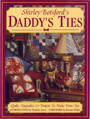 Daddy's Ties - Botsford, Shirley