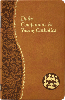 Daily Companion for Young Catholics - Wright, Allan F