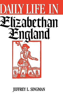 daily life in elizabethan england essay The commoner and nobleman in elizabethan society in order to understand a shakespeare play, such as the merchant of venice you must first understand life in the elizabethan england.
