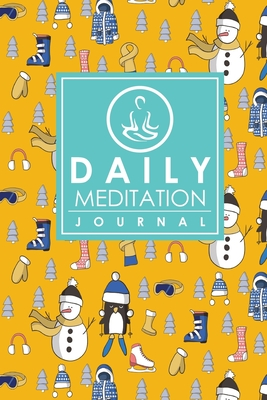 Daily Meditation Journal: Meditation Journal For Men, Mindfulness Journal, Meditation Notebook, Mindfulness Journal For Women, Cute Winter Skiing Cover - Publishing, Moito