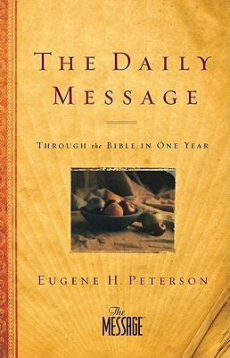 Daily Message Bible-MS: Through the Bible in One Year - Peterson, Eugene H