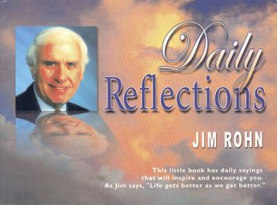Daily Reflections - Rohn, Jim