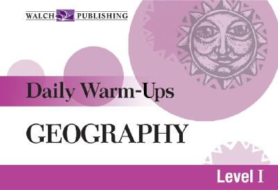 Daily Warm-Ups for Geography - Walch Publishing