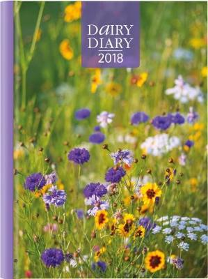 Dairy Diary 2018: A5 Week-to-View Diary with Recipes, Pocket and Stickers 2018 - Paull, Marion, and Davenport, Emily (Managing editor), and Perry, Karen (Designer)
