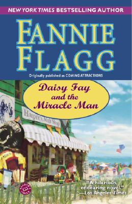 Daisy Fay and the Miracle Man - Flagg, Fannie