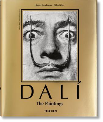 Dalí. the Paintings - Descharnes, Robert, and Néret, Gilles