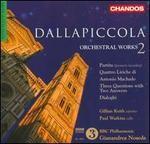 Dallapiccola: Orchestral Works Vol. 2
