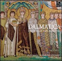Dalmatica: Chants of the Adriatic - Aurore Tillac (vocals); Clara Coutouly (vocals); Dialogos; Els Janssens-Vanmunster (vocals); Kantaduri (vocals); Kantaduri;...