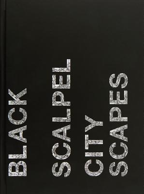 Damien Hirst: Black Scalpel Cityscapes - Hirst, Damien, and Beard, Jason (Editor), and Luard, Honey (Editor)