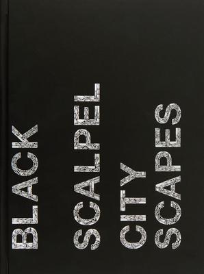 Damien Hirst: Black Scalpel Cityscapes - Hirst, Damien, and Beard, Jason (Editor), and Luard, Honey (Editor)